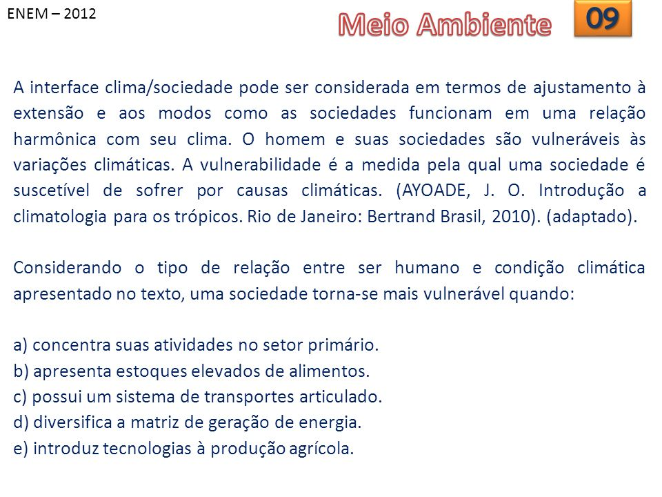 ENEM – 2012 Meio Ambiente. 09.