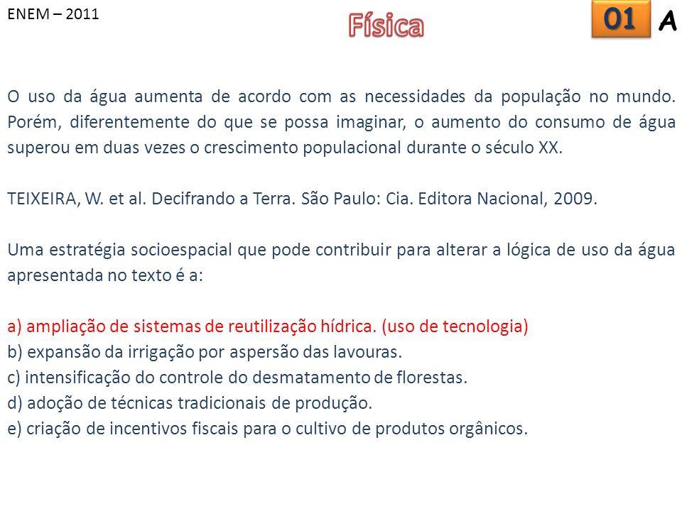 ENEM – 2011 Física. 01. A.