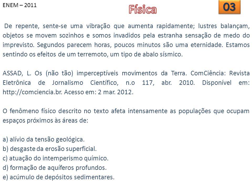 ENEM – 2011 Física. 03.