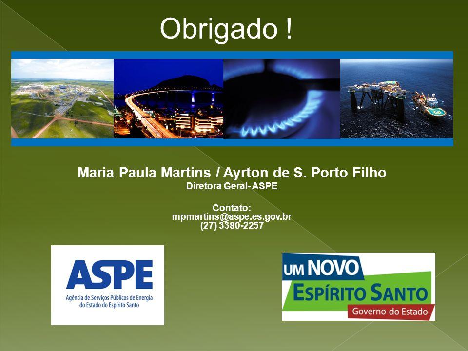 Maria Paula Martins / Ayrton de S. Porto Filho