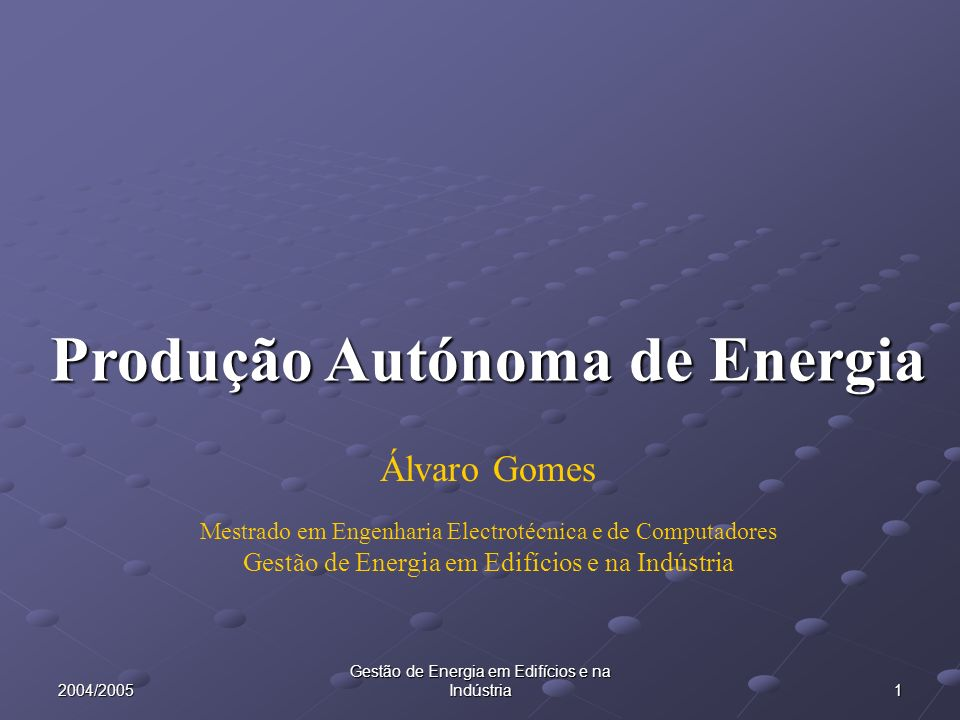 Produção Autónoma de Energia