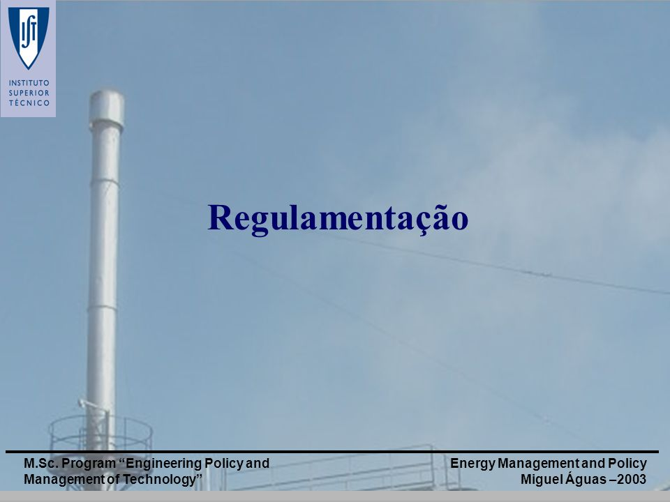 Regulamentação M.Sc. Program Engineering Policy and Management of Technology