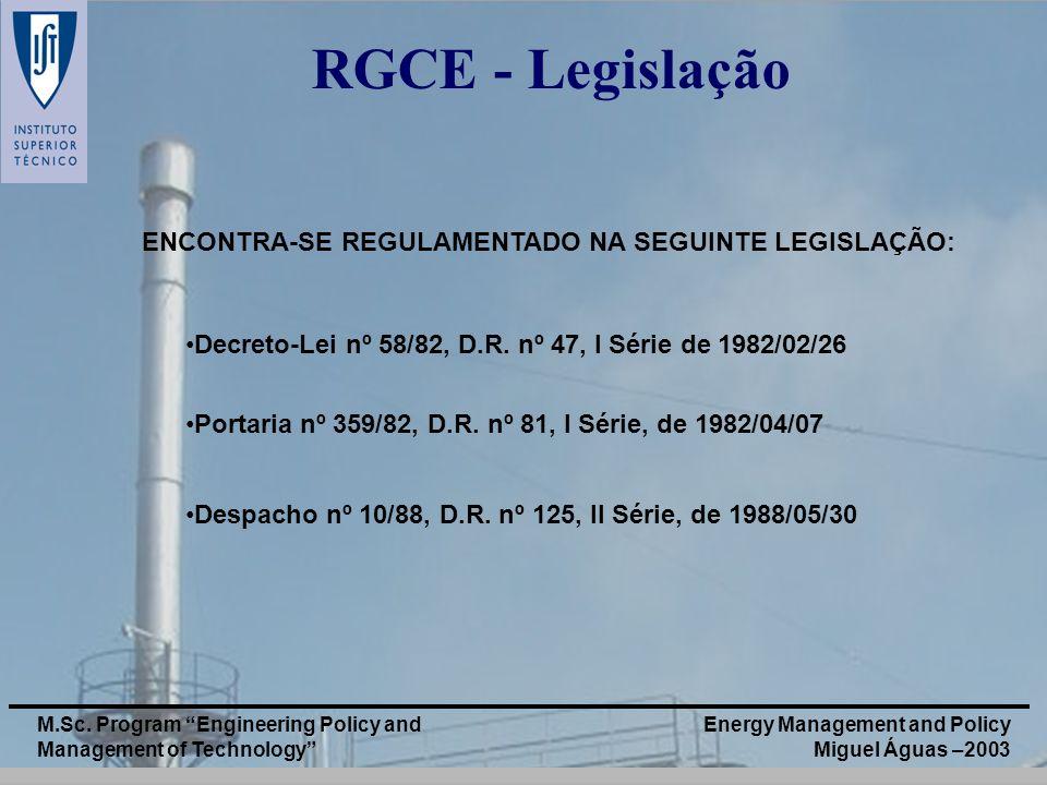 RGCE - Legislação ENCONTRA-SE REGULAMENTADO NA SEGUINTE LEGISLAÇÃO: