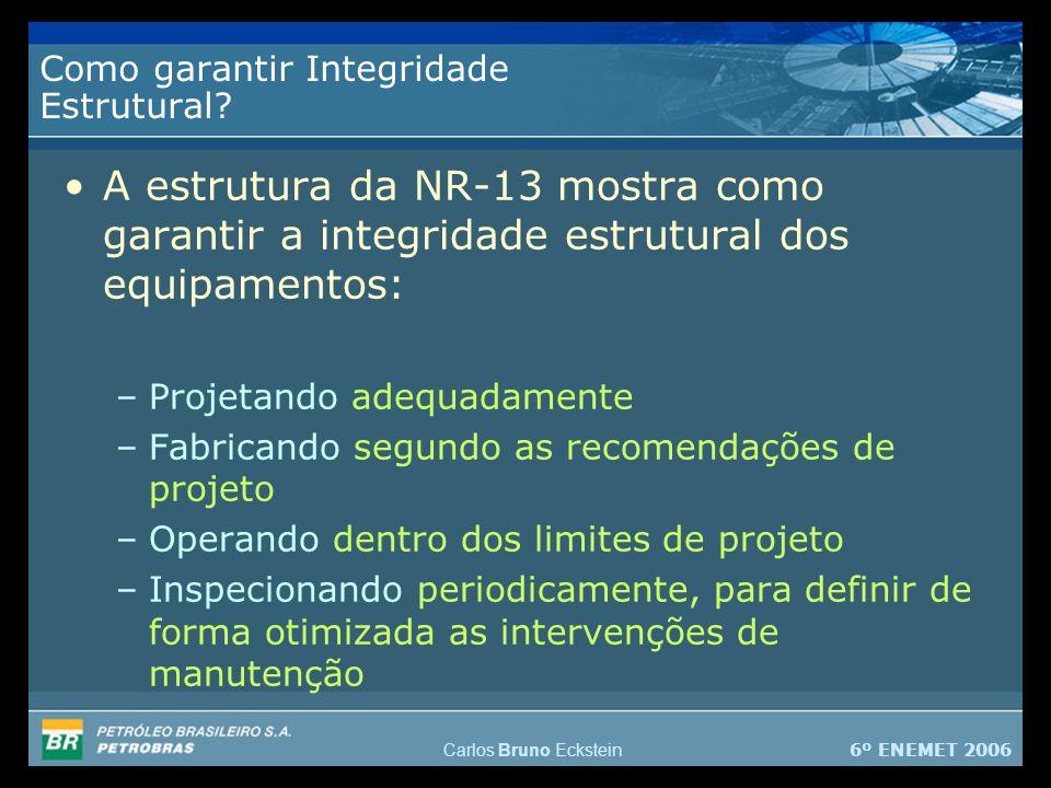 Como garantir Integridade Estrutural