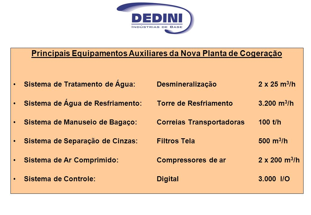 Principais Equipamentos Auxiliares da Nova Planta de Cogeração