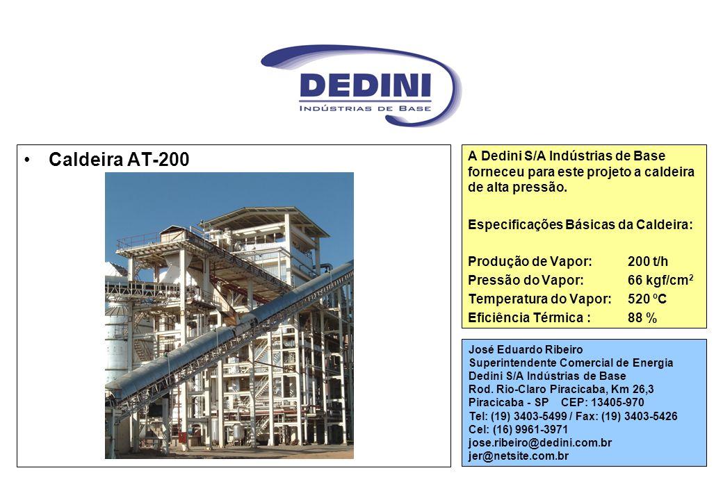 Caldeira AT-200 A Dedini S/A Indústrias de Base forneceu para este projeto a caldeira de alta pressão.