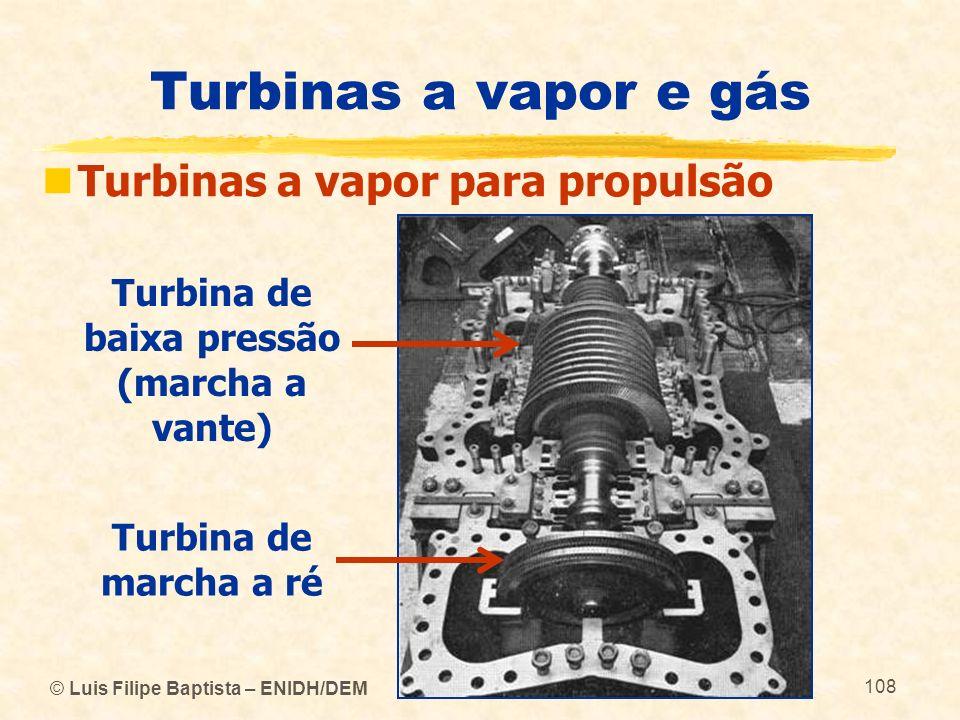 Turbina de baixa pressão (marcha a vante)