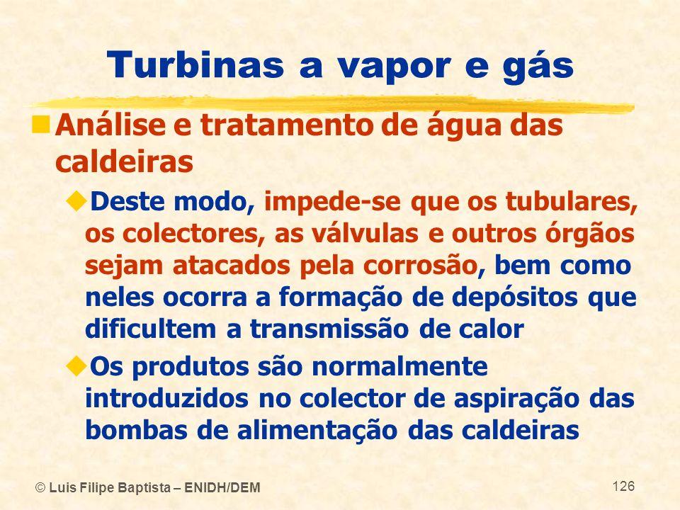 Turbinas a vapor e gás Análise e tratamento de água das caldeiras
