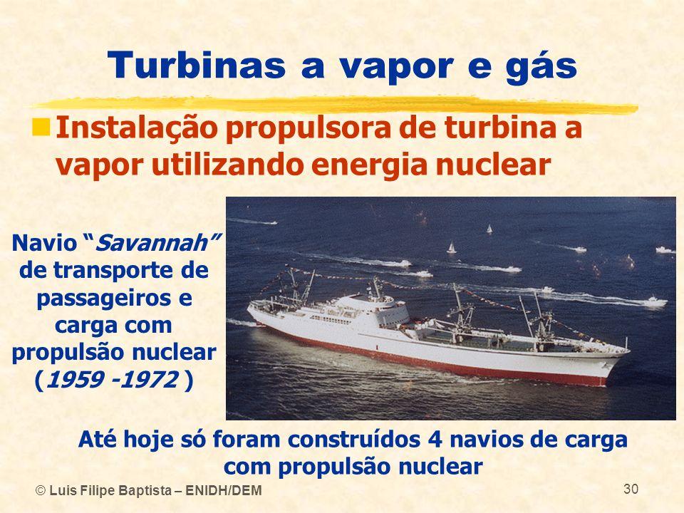 Até hoje só foram construídos 4 navios de carga com propulsão nuclear