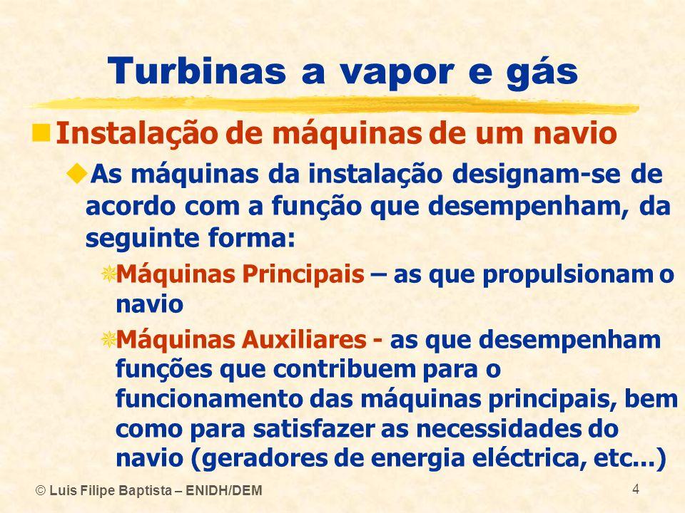 Turbinas a vapor e gás Instalação de máquinas de um navio