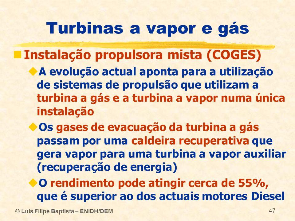 Turbinas a vapor e gás Instalação propulsora mista (COGES)