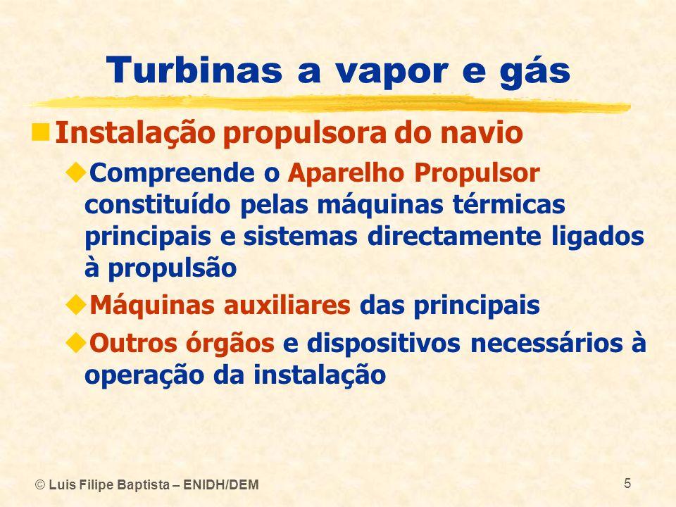 Turbinas a vapor e gás Instalação propulsora do navio