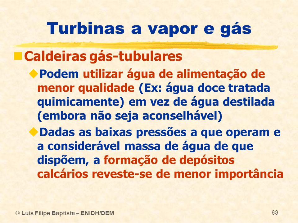 Turbinas a vapor e gás Caldeiras gás-tubulares