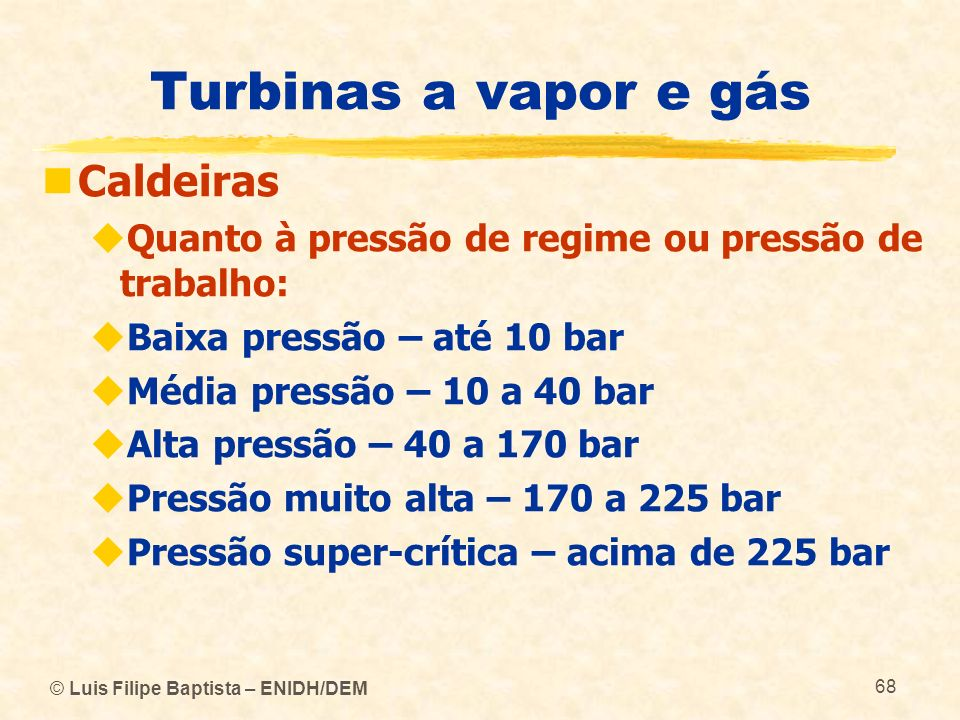 Turbinas a vapor e gás Caldeiras