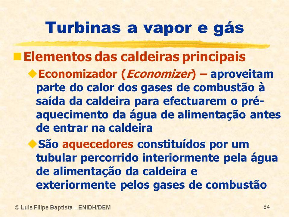 Turbinas a vapor e gás Elementos das caldeiras principais