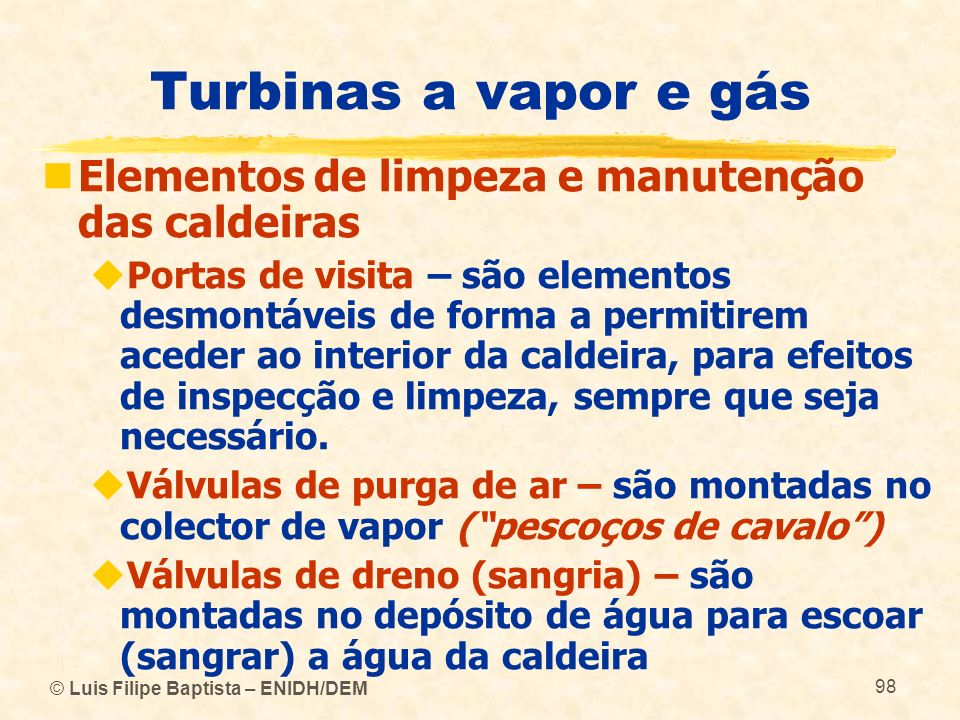 Turbinas a vapor e gás Elementos de limpeza e manutenção das caldeiras