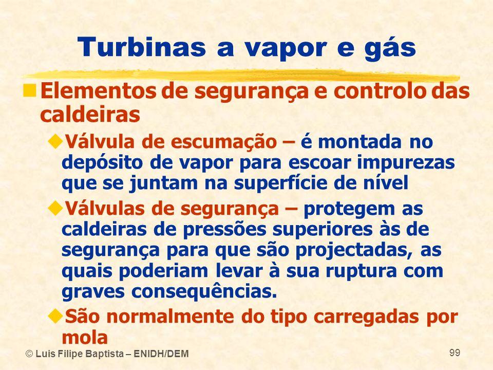 Turbinas a vapor e gás Elementos de segurança e controlo das caldeiras