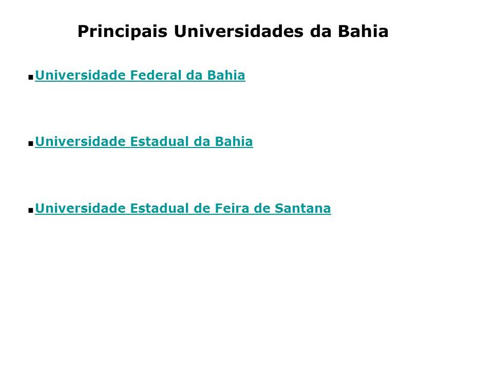 .Universidade Federal da Bahia .Universidade Estadual da Bahia