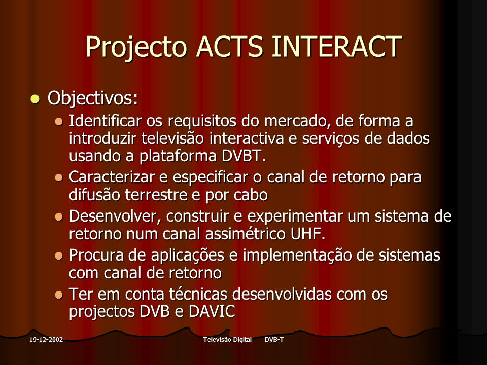 Projecto ACTS INTERACT