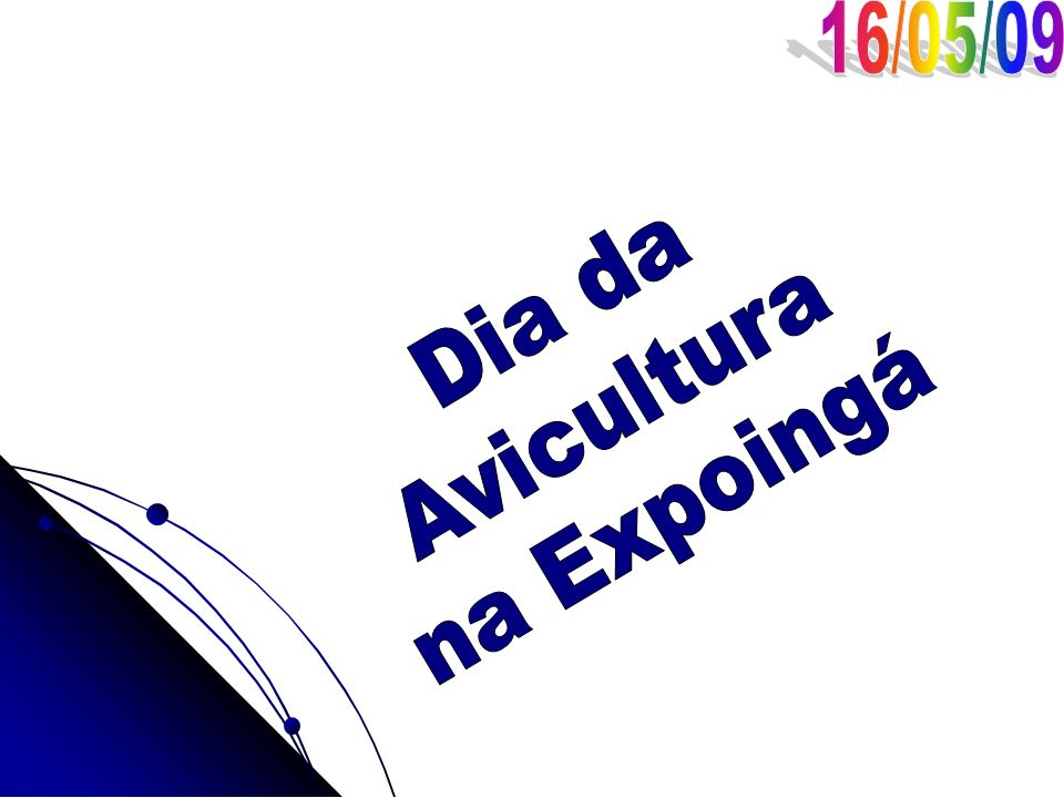 16/05/09 Dia da Avicultura na Expoingá
