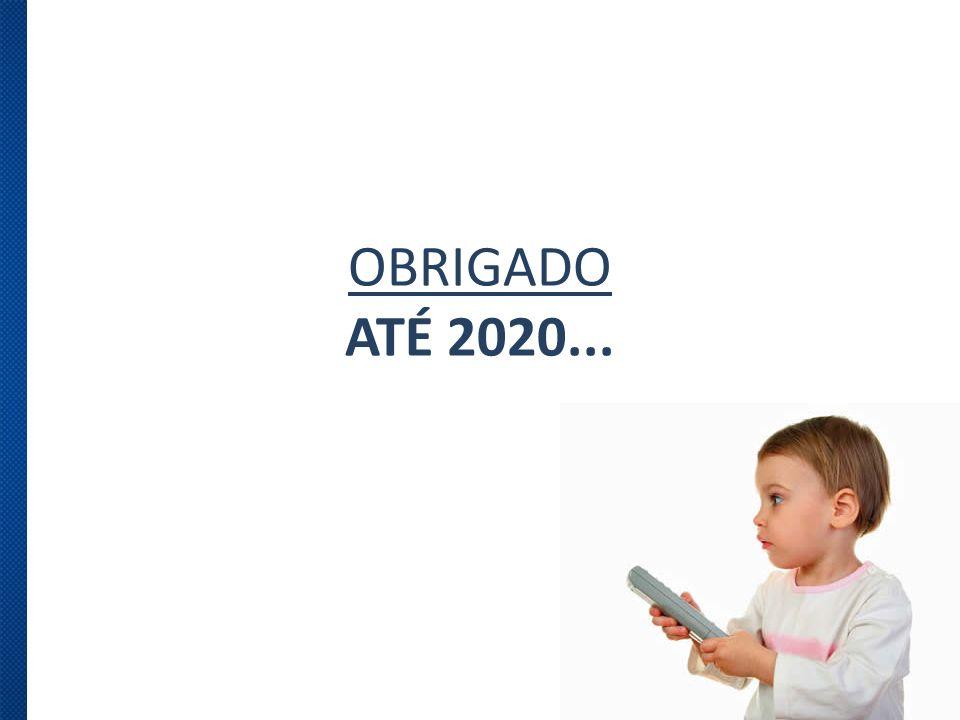 OBRIGADO ATÉ 2020...