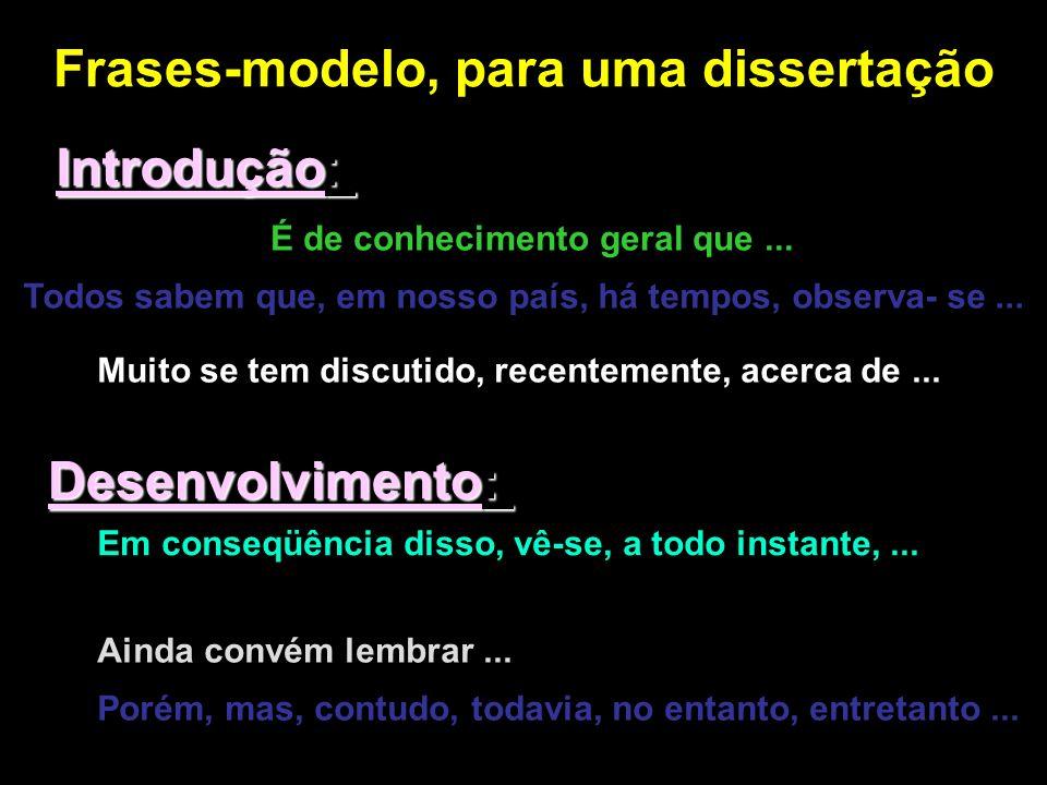 Frases-modelo, para uma dissertação