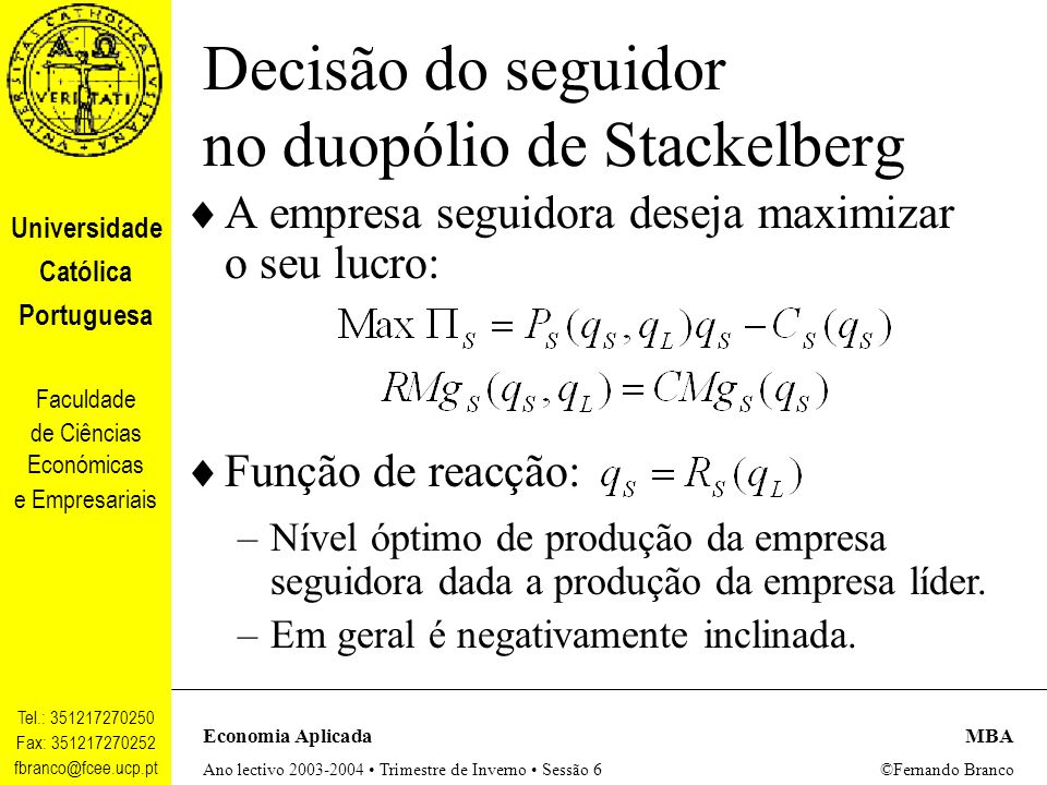 Decisão do seguidor no duopólio de Stackelberg
