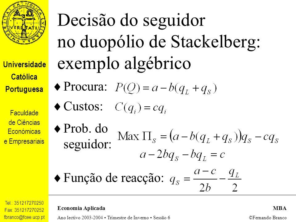 Decisão do seguidor no duopólio de Stackelberg: exemplo algébrico