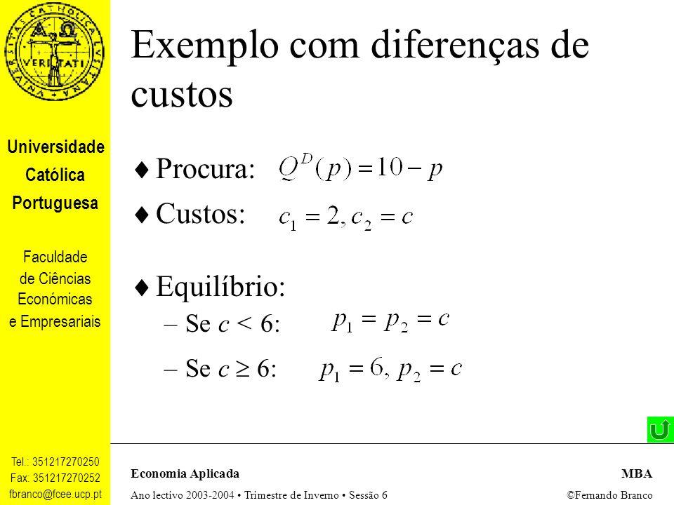 Exemplo com diferenças de custos