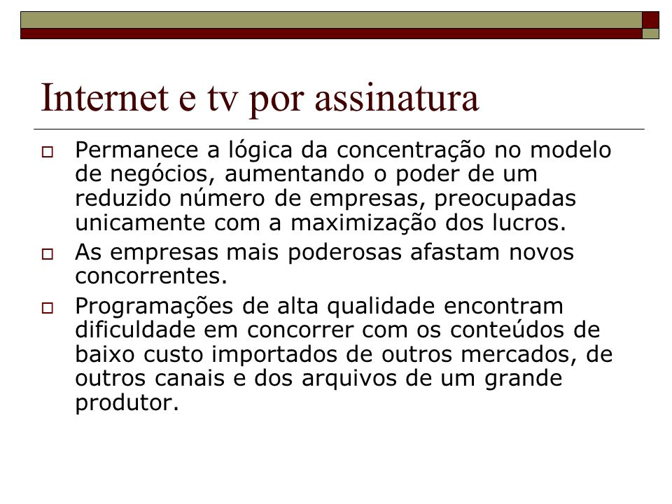 Internet e tv por assinatura