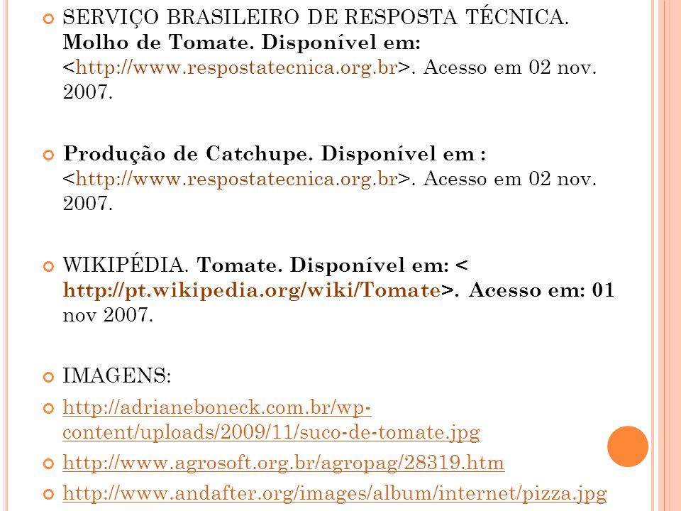 SERVIÇO BRASILEIRO DE RESPOSTA TÉCNICA. Molho de Tomate