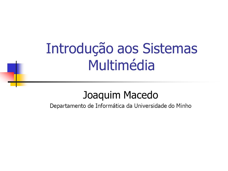 Introdução aos Sistemas Multimédia