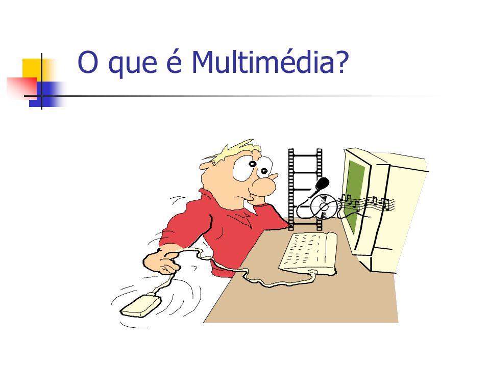 O que é Multimédia