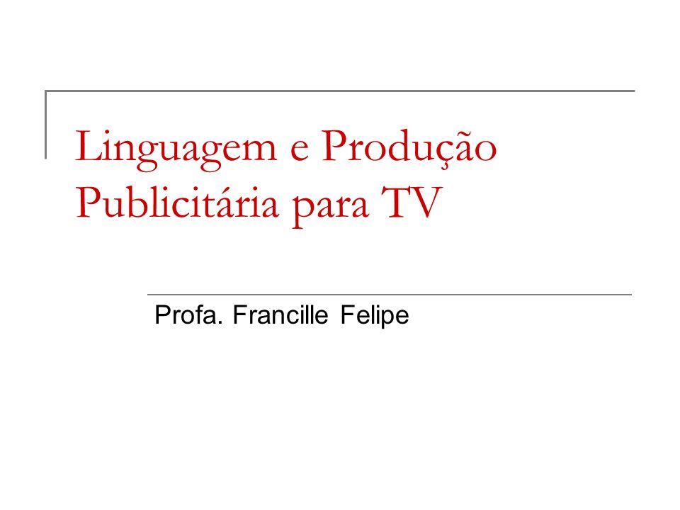 Linguagem e Produção Publicitária para TV