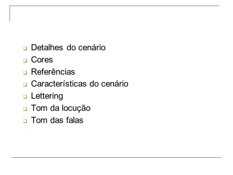 Detalhes do cenário Cores. Referências. Características do cenário.