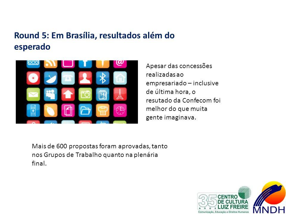Round 5: Em Brasília, resultados além do esperado