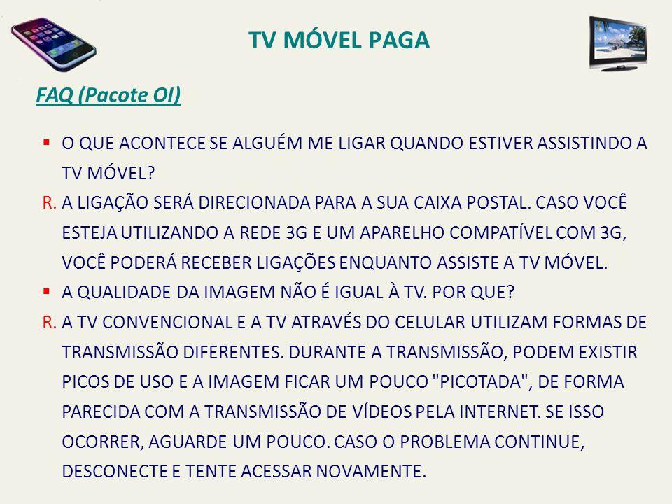 TV MÓVEL PAGA FAQ (Pacote OI)