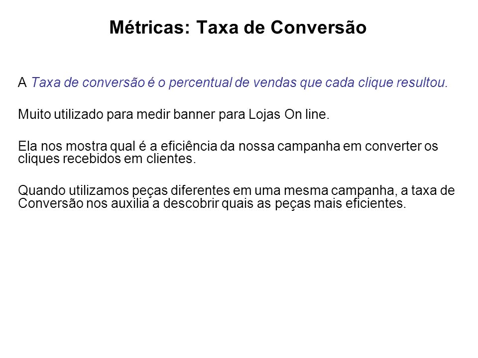 Métricas: Taxa de Conversão