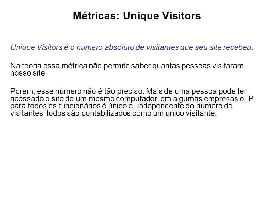 Métricas: Unique Visitors