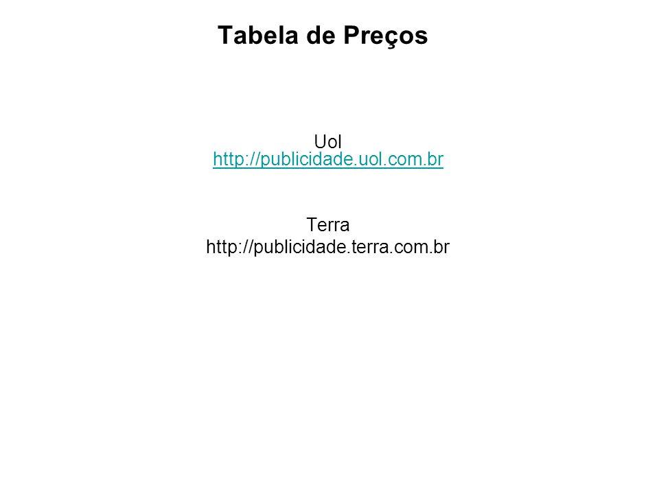 Uol http://publicidade.uol.com.br
