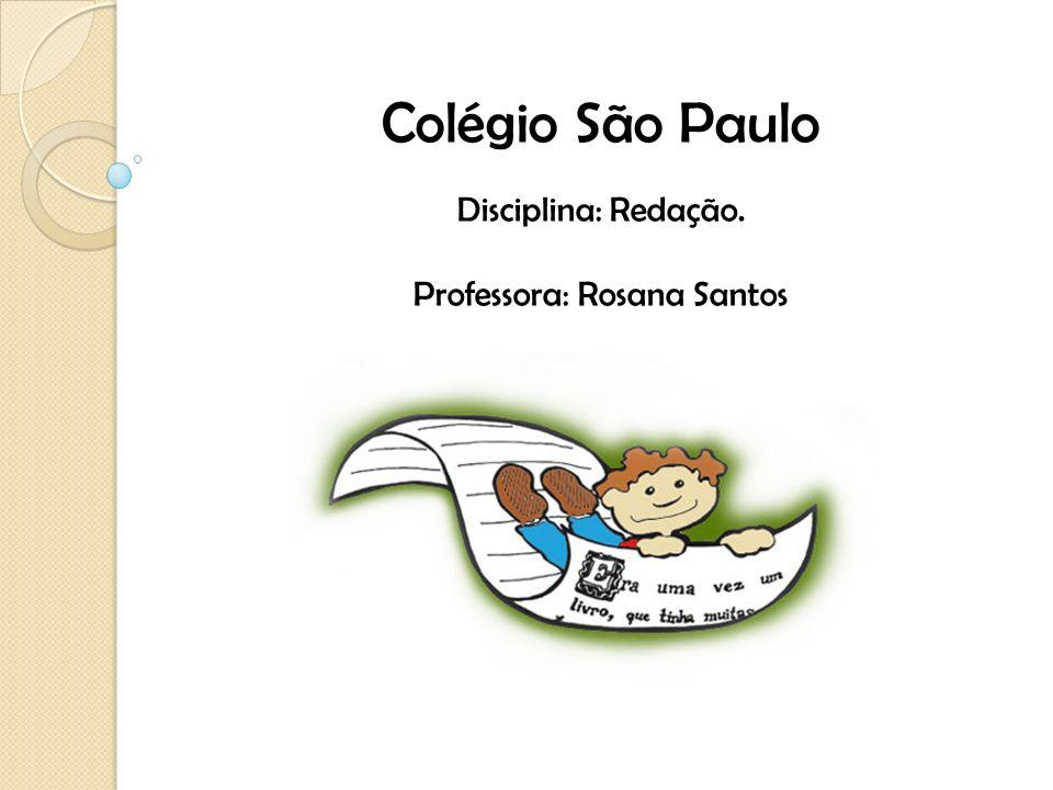 Professora: Rosana Santos