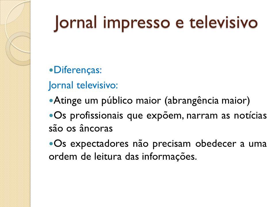 Jornal impresso e televisivo