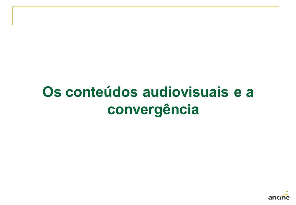 Os conteúdos audiovisuais e a convergência