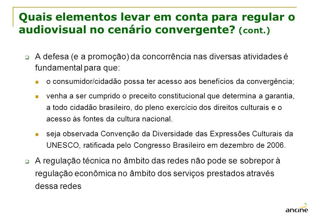 Quais elementos levar em conta para regular o audiovisual no cenário convergente (cont.)