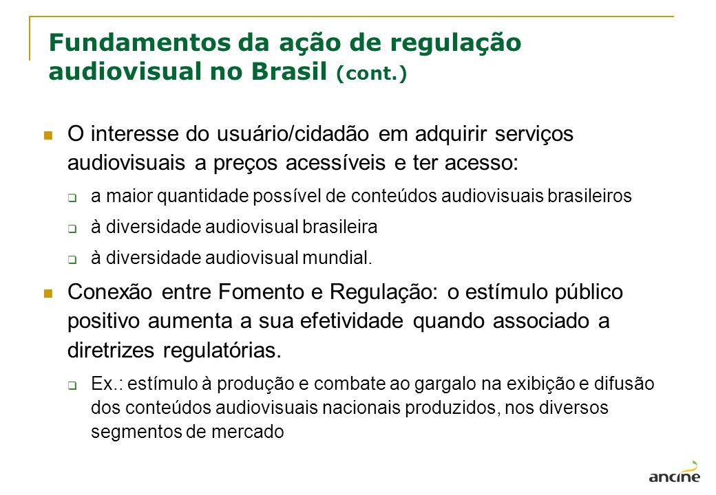 Fundamentos da ação de regulação audiovisual no Brasil (cont.)