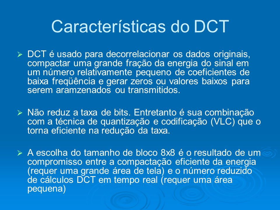 Características do DCT