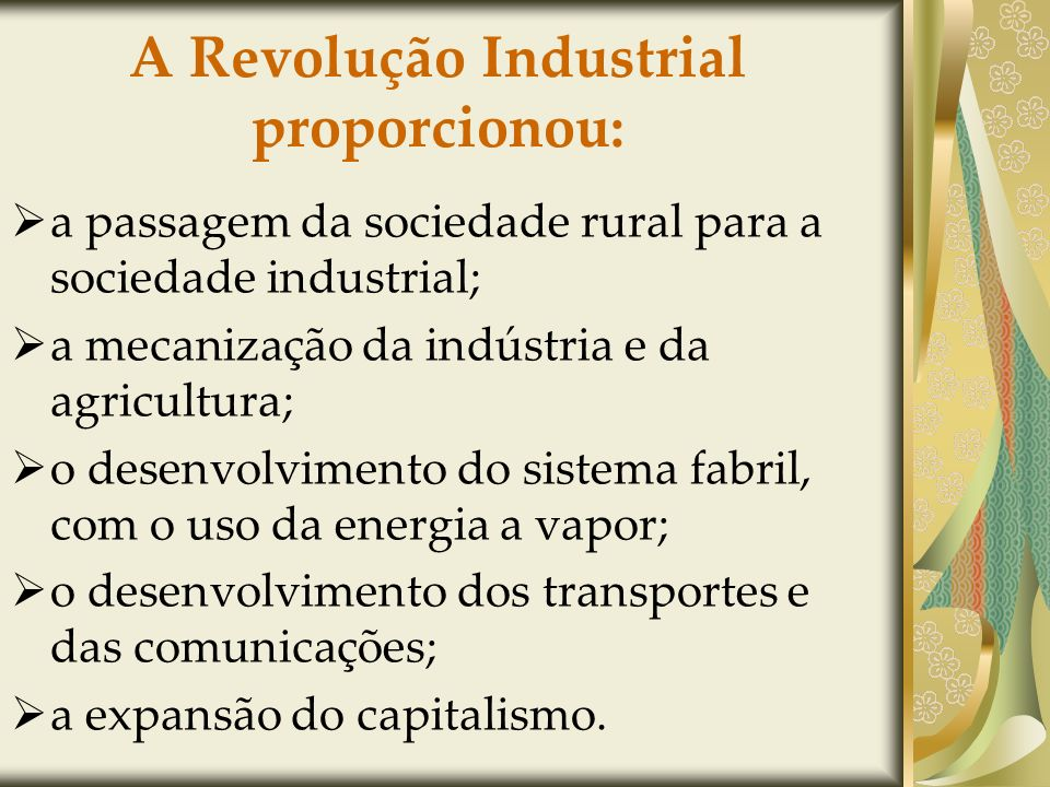A Revolução Industrial proporcionou: