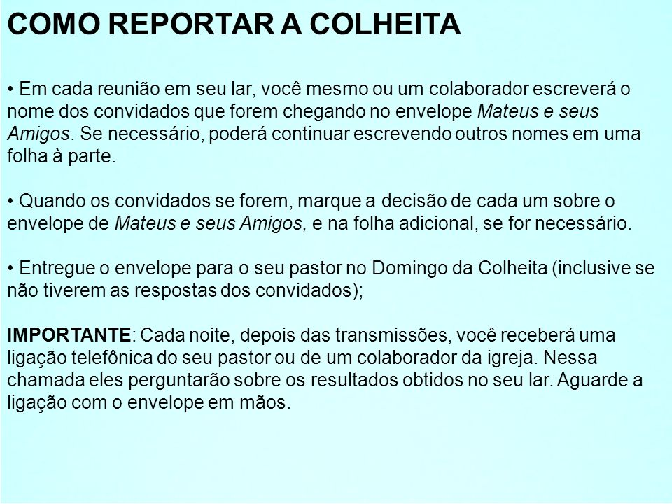 COMO REPORTAR A COLHEITA
