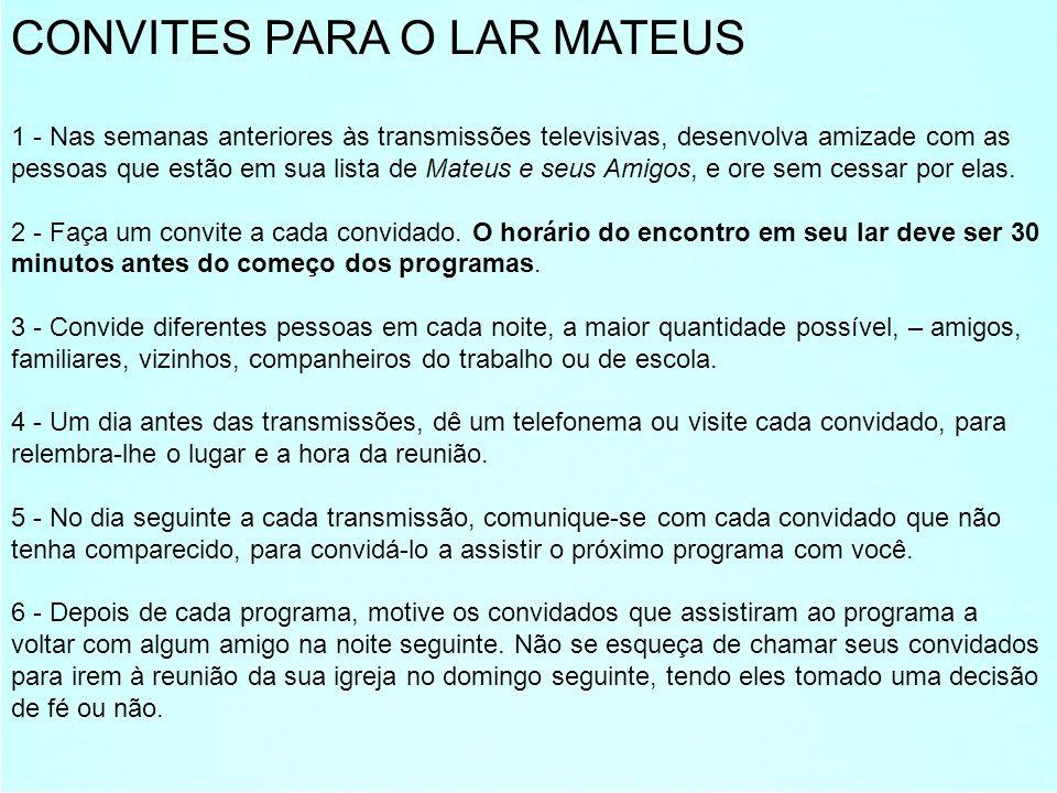 CONVITES PARA O LAR MATEUS