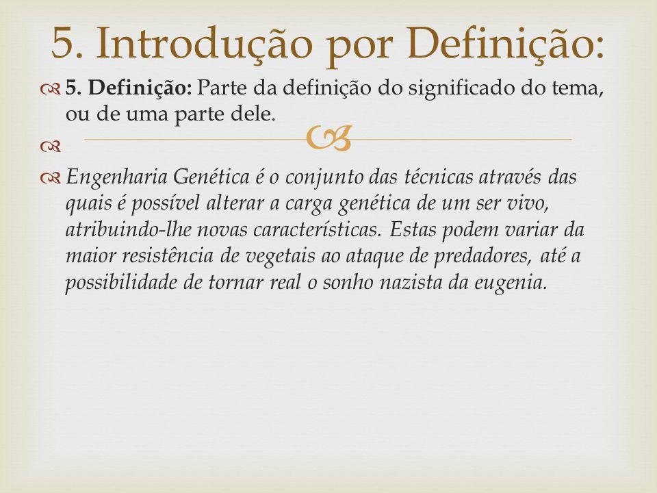 5. Introdução por Definição: